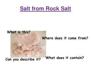 Salt from Rock Salt