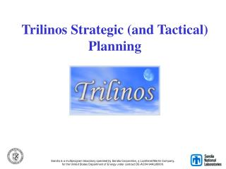 Trilinos Strategic (and Tactical) Planning