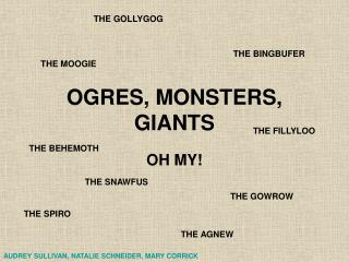 OGRES, MONSTERS, GIANTS