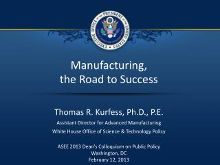 Manufacturing, the Road to Success