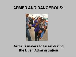 ARMED AND DANGEROUS: