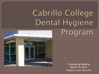 Cabrillo College Dental Hygiene Program
