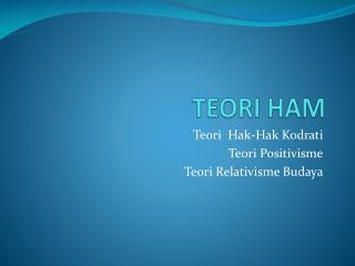 TEORI HAM