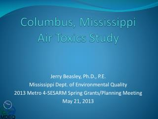 Columbus, Mississippi Air Toxics Study
