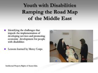 Youth with Disabilities  Ramping the Road Map  of the Middle East