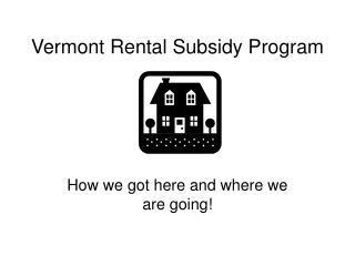 Vermont Rental Subsidy Program