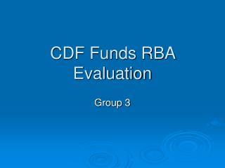 CDF Funds RBA Evaluation
