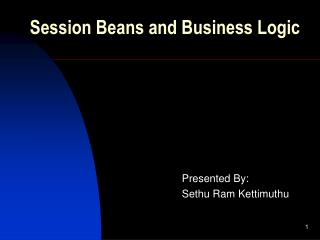 Session Beans and Business Logic
