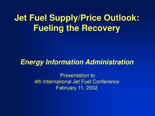 Jet Fuel Supply