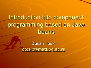 Introduction into component programming based on Java beans