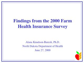 Findings from the 2000 Farm Health Insurance Survey