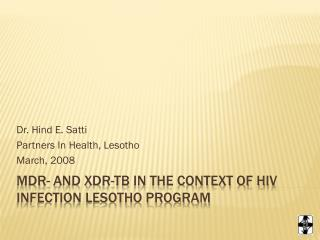 MDR- and XDR-TB in the Context of HIV Infection Lesotho program
