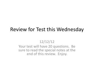 Review for Test this Wednesday