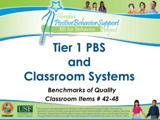 Tier 1 PBS  and  Classroom Systems