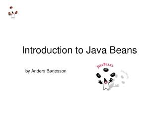 Introduction to Java Beans