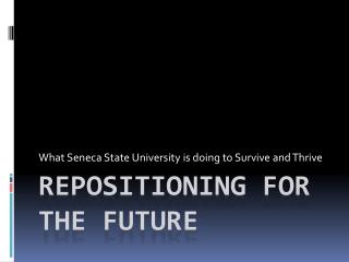 Repositioning for the future