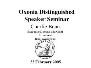 Oxonia Distinguished Speaker Seminar