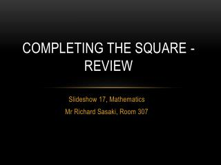Completing the Square - Review