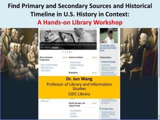 Find  Primary and Secondary Sources and Historical Timeline in U.S. History in Context: