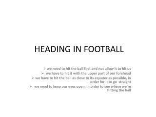 HEADING IN FOOTBALL
