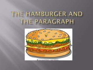 The Hamburger and the Paragraph