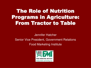 The Role of Nutrition Programs in Agriculture: From Tractor to Table