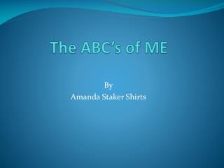 The ABC's of ME