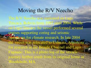 Moving the R/V Neecho