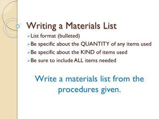 Writing a Materials List