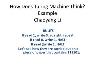 How Does Turing Machine Think?  Example Chaoyang  Li