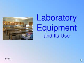 Laboratory Equipment and Its Use