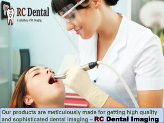 RC dental imaging - A Reliable Dental Suppliers