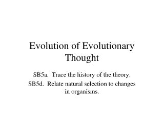 Evolution of Evolutionary Thought
