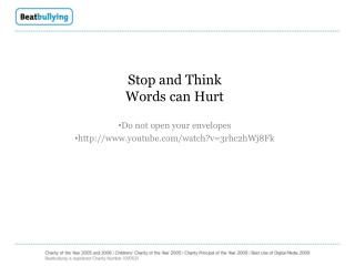 Stop and Think Words can Hurt