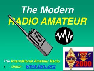 The Modern RADIO AMATEUR