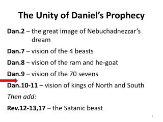 The Unity of Daniel's Prophecy