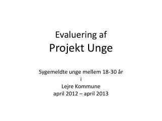 Evaluering af Projekt Unge