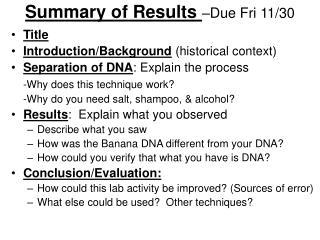 Summary of Results  �Due Fri 11/30