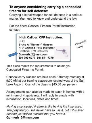 """'High Caliber' CFP Instruction, LLC Bruce A.""""Gunner"""" Hansen NRA Certified Pistol Instructor"""