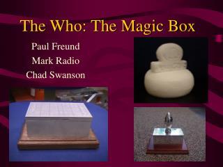 The Who: The Magic Box