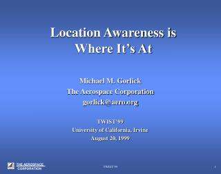 Location Awareness is Where It�s At