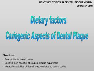 Cariogenic Aspects of Dental Plaque