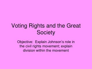 Voting Rights and the Great Society