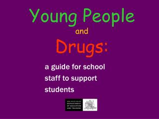 Young People  and  Drugs: