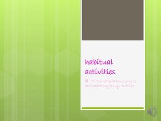 habitual activities