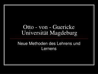 Otto - von - Guericke Universit t Magdeburg