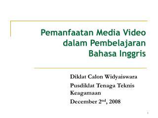 Pemanfaatan Media Video dalam Pembelajaran  Bahasa Inggris