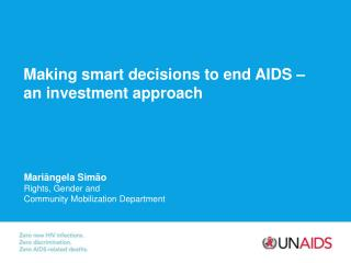 Making smart decisions to end AIDS – an investment approach