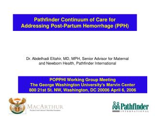 Pathfinder Continuum of Care for  Addressing Post-Partum Hemorrhage PPH