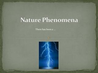 Nature Phenomena